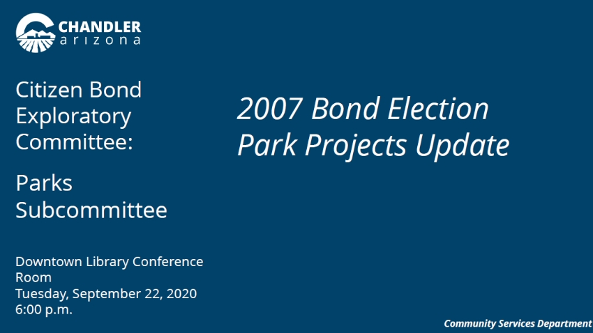 2007 Bond Election Park Projects Update