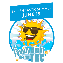 Family Night Splashtastic Summer