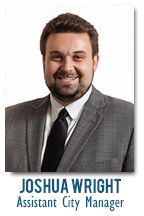 Joshua Wright - Assistant City Manager