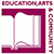 Education, Arts and Community