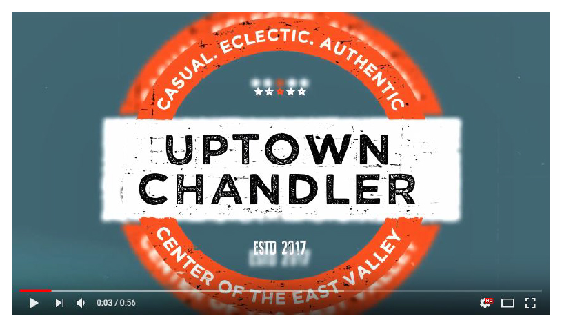 Uptown Chandler Video