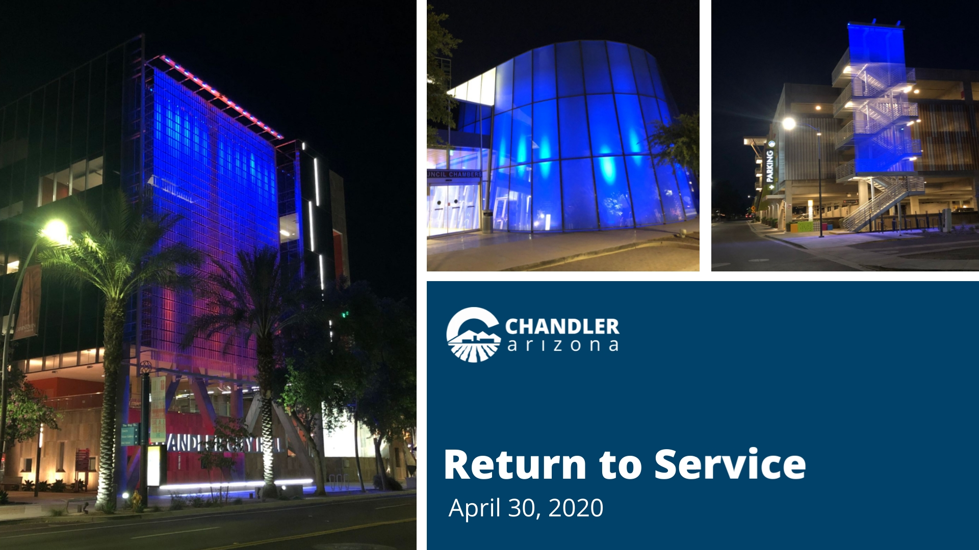 City of Chandler Return to Service