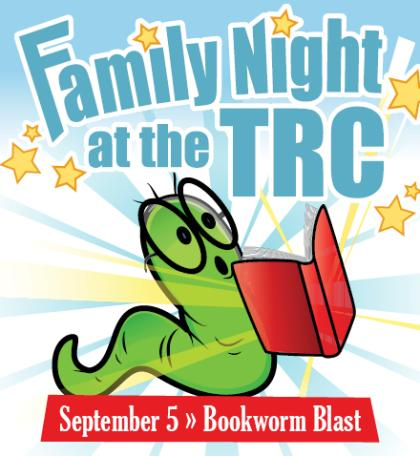 Family Night at the TRC Bookworm Blast